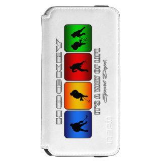 Cool Hockey It Is A Way Of Life Incipio Watson™ iPhone 6 Wallet Case