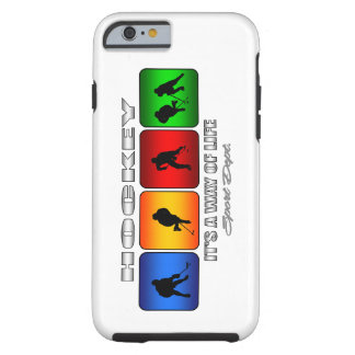Cool Hockey It Is A Way Of Life Tough iPhone 6 Case