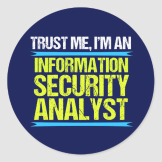 Cool Information Security Analyst Classic Round Sticker
