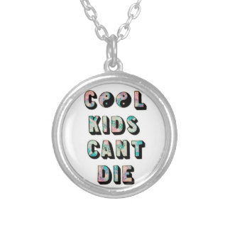 Cool Kids Can't Die Round Pendant Necklace