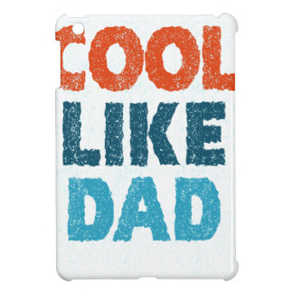 cool like dad iPad mini covers