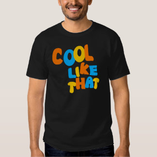 Cool Like That--Orange, Blue, And Yellow-Gold Tee Shirt