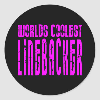 Cool Linebackers Pink : Worlds Coolest Linebacker Round Sticker