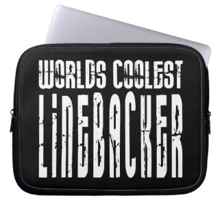Cool Linebackers : Worlds Coolest Linebacker Computer Sleeves