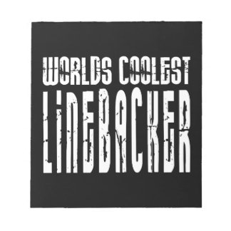 Cool Linebackers : Worlds Coolest Linebacker Scratch Pads