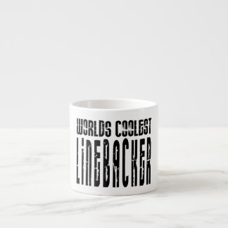 Cool Linebackers : Worlds Coolest Linebacker Espresso Cup
