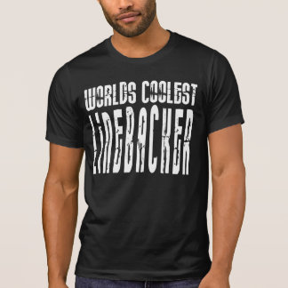 Cool Linebackers : Worlds Coolest Linebacker Tees