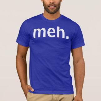 Cool meh T-Shirt