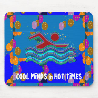 COOL MINDS in Hot Times Mouse Pad