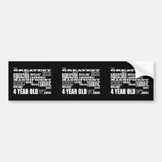 Cool Modern 4th Birthdays : Greatest 4 Year Old Bumper Sticker
