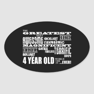 Cool Modern 4th Birthdays : Greatest 4 Year Old Oval Sticker