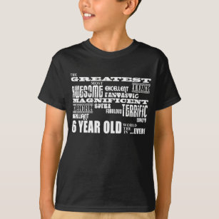 Cool Modern 6th Birthday Party Greatest 6 Year Old T Shirt