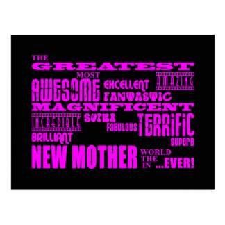 Cool Modern Fun New Mothers : Greatest New Mother Postcard