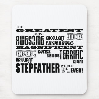 Cool Modern Fun Stepfathers : Greatest Stepfather Mouse Pad