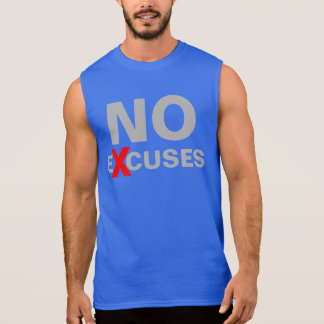 Cool Motivational NO EXCUSES GYM and Fitness Sleeveless Shirt