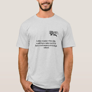 Cool Nerd musings; where could I be now? T-Shirt
