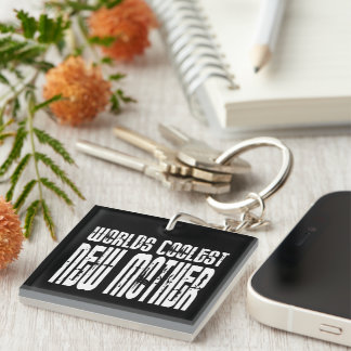 Cool New Moms Baby Showers : Coolest New Mother Single-Sided Square Acrylic Key Ring