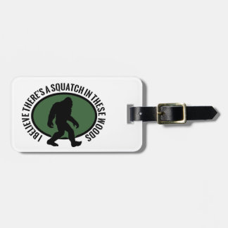 Cool Oval Squatch In These Woods Luggage Tag