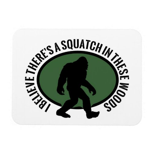 Cool Oval Squatch In These Woods Vinyl Magnets