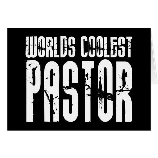Cool Pastors : Worlds Coolest Pastor Greeting Cards