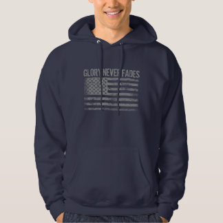 Cool Patriotic Glory Never Fades and American Flag Hoodie
