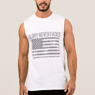 Cool Patriotic Glory Never Fades and American Flag Sleeveless Shirt