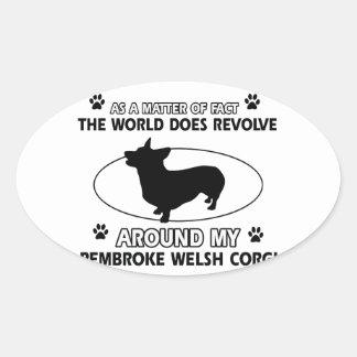cool PEMBROKE WELSH CORGi designs Oval Sticker