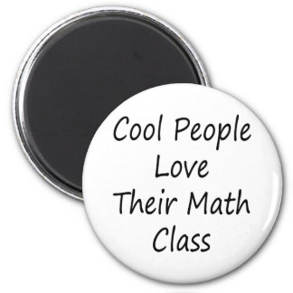 Cool People Love Their Math Class Magnet