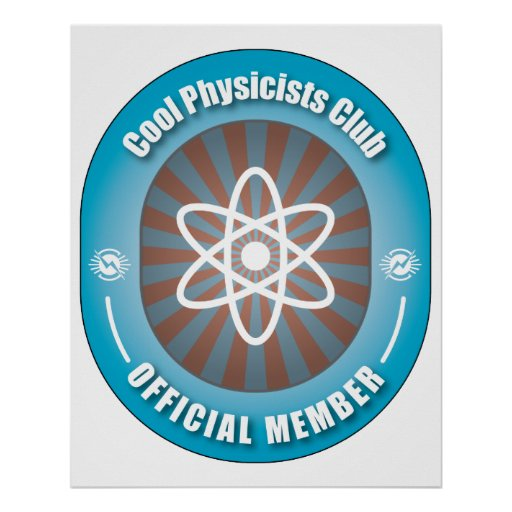 Cool Physicists Club Posters