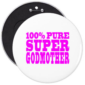 Cool Pink Gifts 4 Godmothers : Super Godmother 6 Cm Round Badge