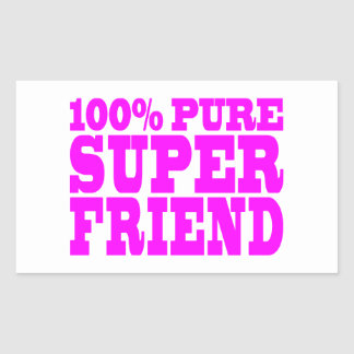 Cool Pink Gifts for Friends Super Friend Rectangle Stickers