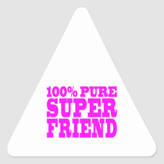 Cool Pink Gifts for Friends : Super Friend Triangle Sticker