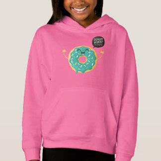 Cool Pink Girls Hoodie Food Donut Worry Quote