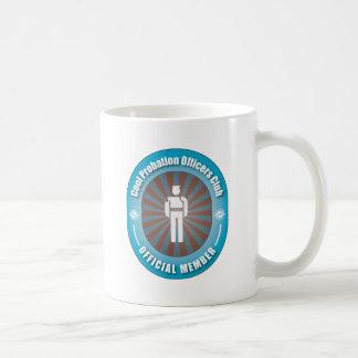 Cool Probation Officers Club Coffee Mug