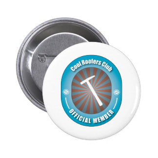 Cool Roofers Club Pinback Buttons