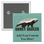 Cool Rustic Honey Badger Pin