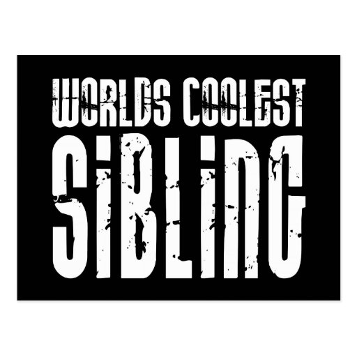 Cool Siblings : Worlds Coolest Sibling Post Cards