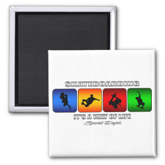Cool Skateboarding It Is A Way Of Life Square Magnet