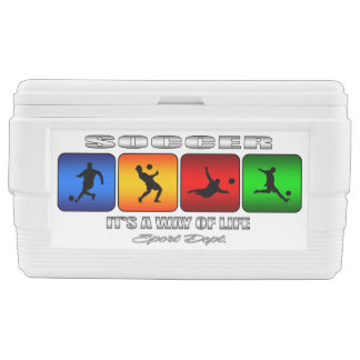 Cool Soccer It Is A Way Of Life Ice Chest
