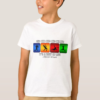 Cool Soccer It Is A Way Of Life T-Shirt