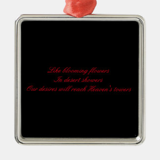 Cool Square Ornament With An Inspirational Message