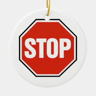Cool STOP Sign Ceramic Ornament