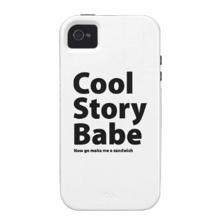 Cool Story Babe Case For The iPhone 4