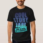 COOL STORY BABE TSHIRTS