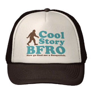 Cool Story BFRO Cap