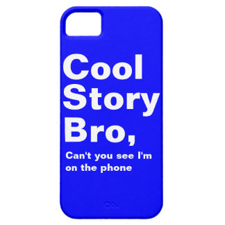 Cool Story Bro Barely There iPhone 5 Case