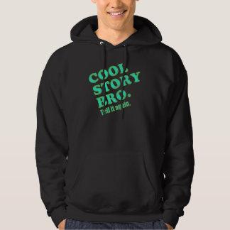 Cool Story Bro.                     bfeee Hooded Sweatshirts