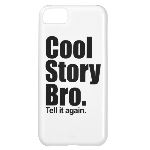 Cool Story Bro. Cover For iPhone 5C