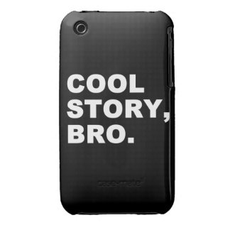Cool Story Bro Case-Mate iPhone 3 Cases
