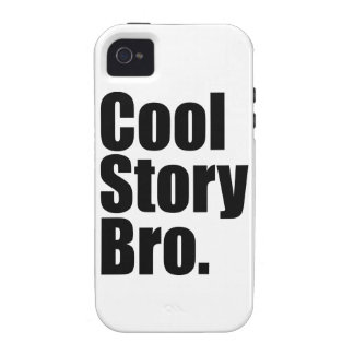 Cool Story Bro. Case-Mate iPhone 4 Cover